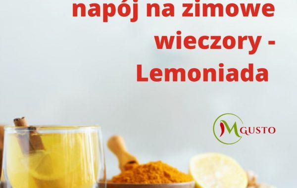 Rozgrzewający napój na zimowe wieczory – Lemoniada